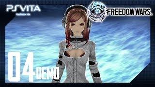 フリーダムウォーズ 「Freedom Wars」 PSV - Japanese Demo Pt.4