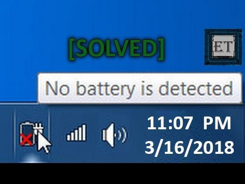 No Battery Is Detected : Windows Laptop Battery Problem [Solved] (6 Fixes)