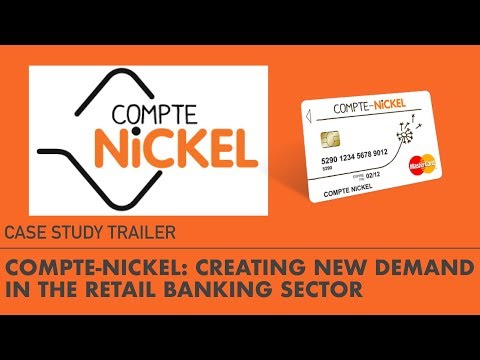 Compte Nickel: Creating New Demand in the Retail Banking Sector