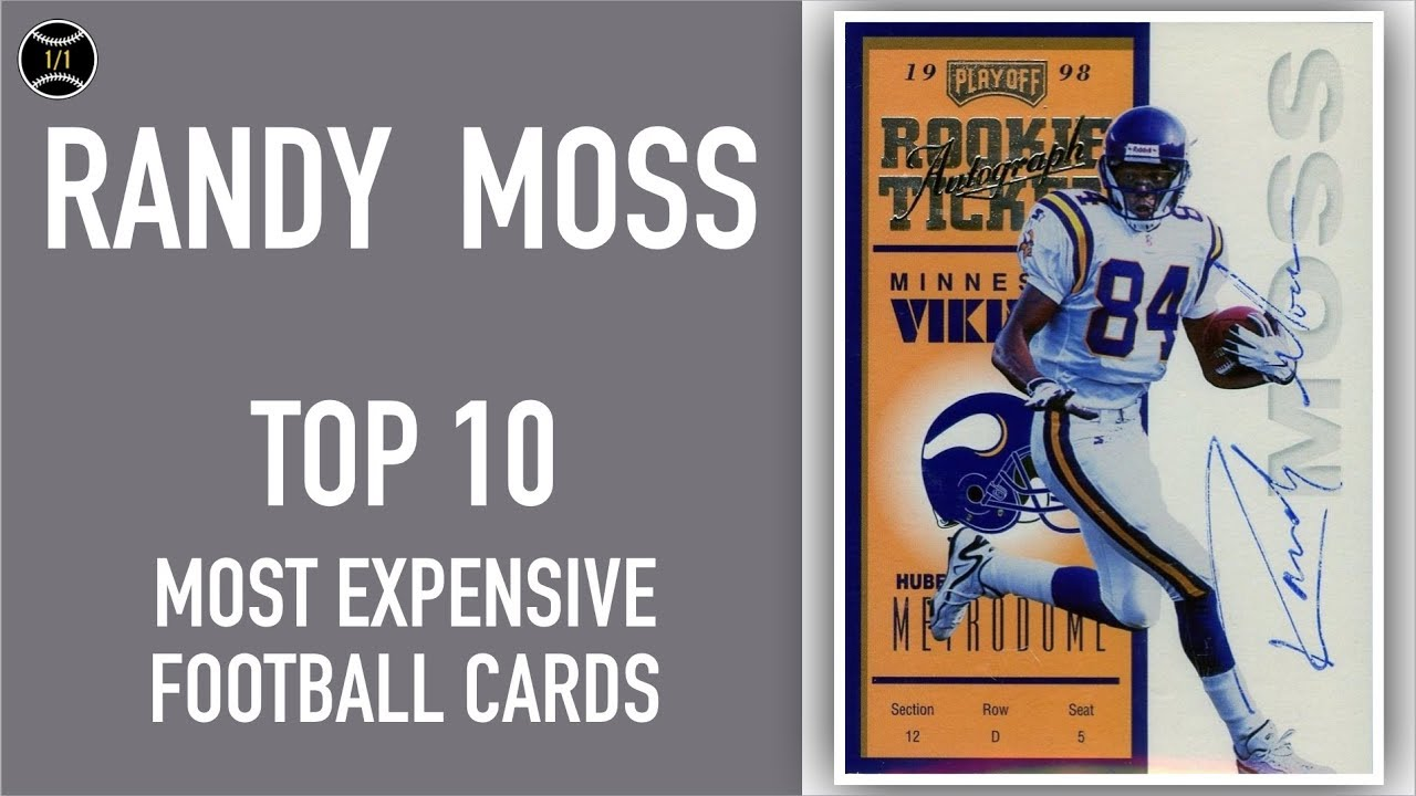 Randy Moss Top 10 Most Expensive Football Cards Sold On Ebay February April 2019