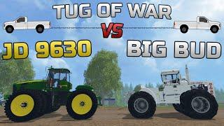 Farming Simulator 2015- JD 9630 VS Big Bud Tug Of War!