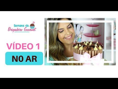 5a SEMANA DO BRIGADEIRO - VÍDEO 01 | Mari Barreto