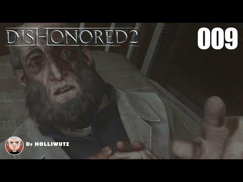 Dishonored 2 #009 - Anton Sokolov befreien [XBO] Let's Play Das Vermächtnis der Maske