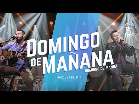 Marcos & Belutti - Domingo de Mañana | DVD Acústico Tão Feliz