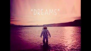 Astronaut Project - Dreams (Video lyric) YouTube Videos