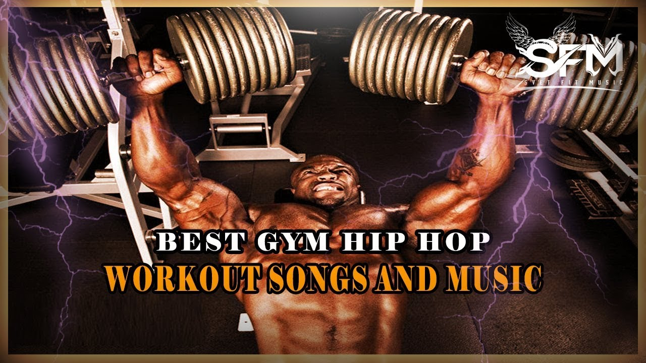 Best Gym Hip Hop Workout Song And Music – Svet Fit Music