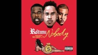 Скачать Rotimi Nobody Ft 50 Cent Ti Lyrics