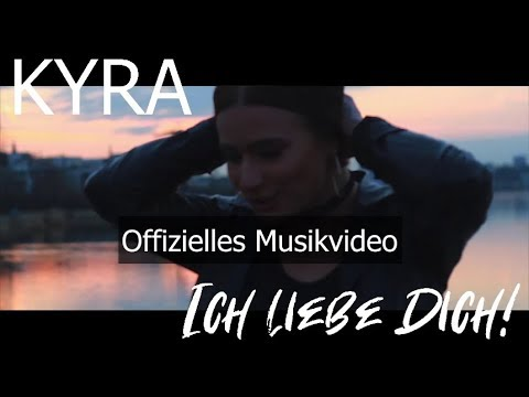 Kyra - Ich liebe dich (prod. ArrEss)