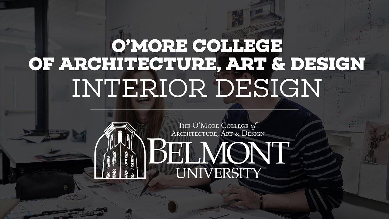 Interior Design O More College Of Architecture Design Belmont University Nashville Tn
