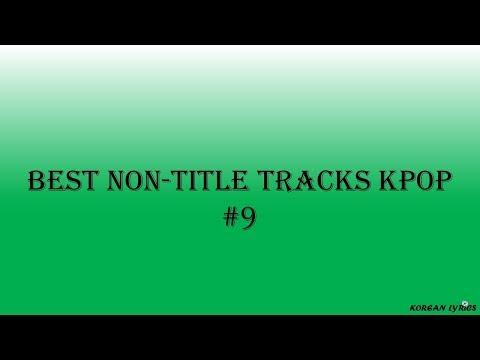 Best Non-Title Tracks Kpop #9