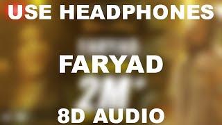 Faryad    Abida Parveen    8D AUDIO    Use Headphones 🎧