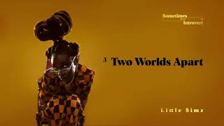 Little Simz -  Two Worlds Apart (Official Audio)