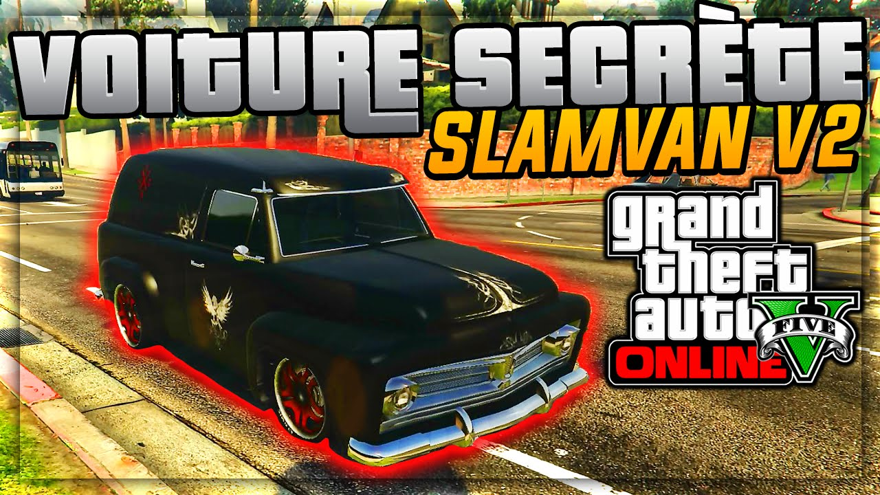 infos la voiture secr te de gta 5 online pr sentation du slamvan v2 gta 5 ps4 youtube. Black Bedroom Furniture Sets. Home Design Ideas