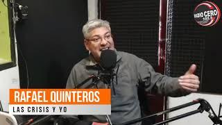 Radio Cero junto a Rafael Quinteros, Tema: La crisis y yo