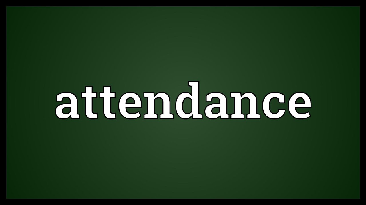 Attendance Meaning  Youtube