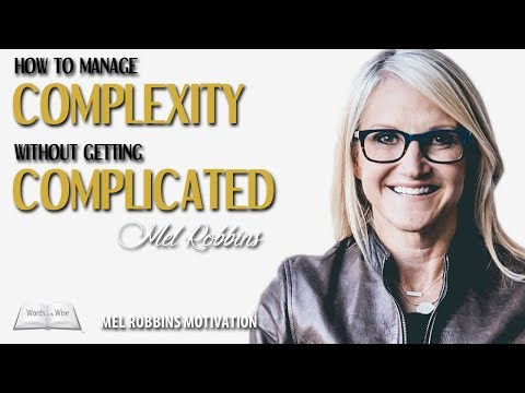 Mel Robbins Motivation - How to Manage Complexity Without Getting Complicated - VIRAL SPEECH