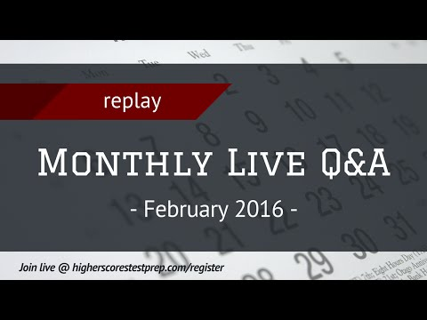 Monthly Live Q&A (Feb. 2016) | Test Prep, College Admissions, Financial Aid, Scholarships, and MORE!