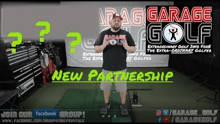 New Garage Golf Partnership!