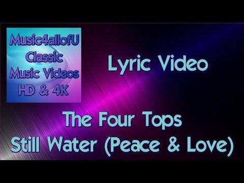 The Four Tops - Still Water Runs Deep (Peace & Love)(HD Lyric Video) 1970