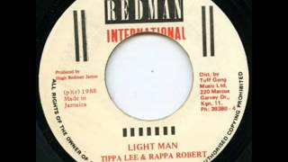 Tippa Lee & Rappa Robert - Light Man