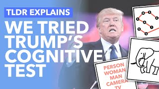 We Took Trump's Cognitive Test: Is It Important \u0026 What Does it Show? - TLDR News