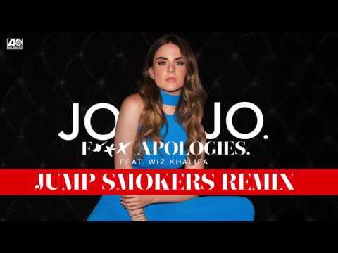 JoJo - Fuck Apologies feat. Wiz Khalifa (Jump Smokers Remix) [Official Audio]