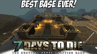 7 Days to Die - Best Base Ever - Castle Build Alpha 14.7
