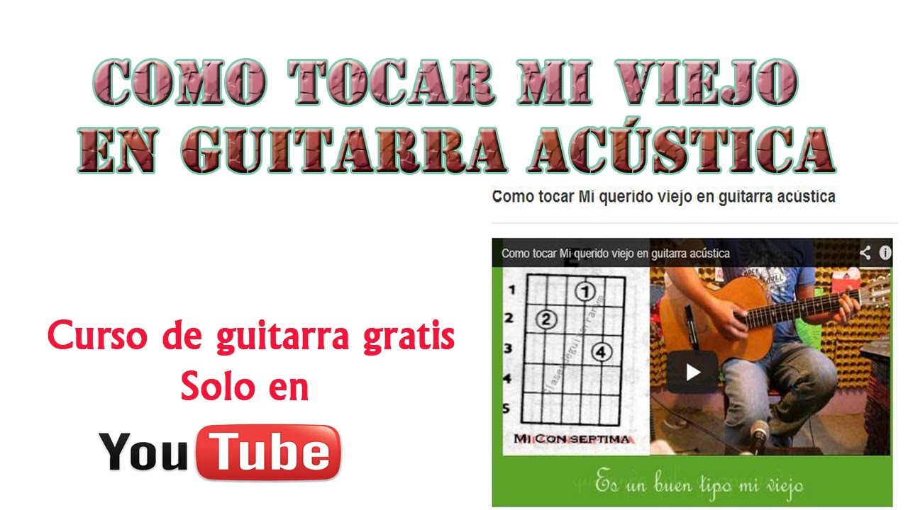 Como tocar Mi querido viejo en guitarra acústica   FunnyDog.TV