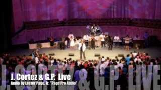 Our God is Awesome- J. Cortez & GP Live