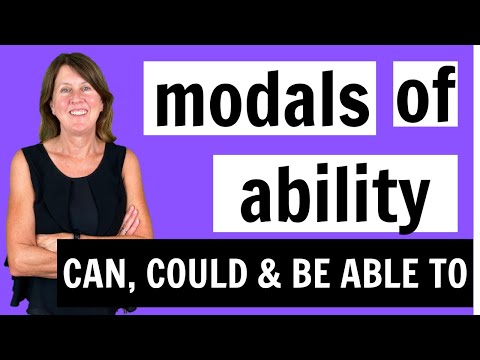 Modals of Ability - can, could, be able to - Learn English Grammar