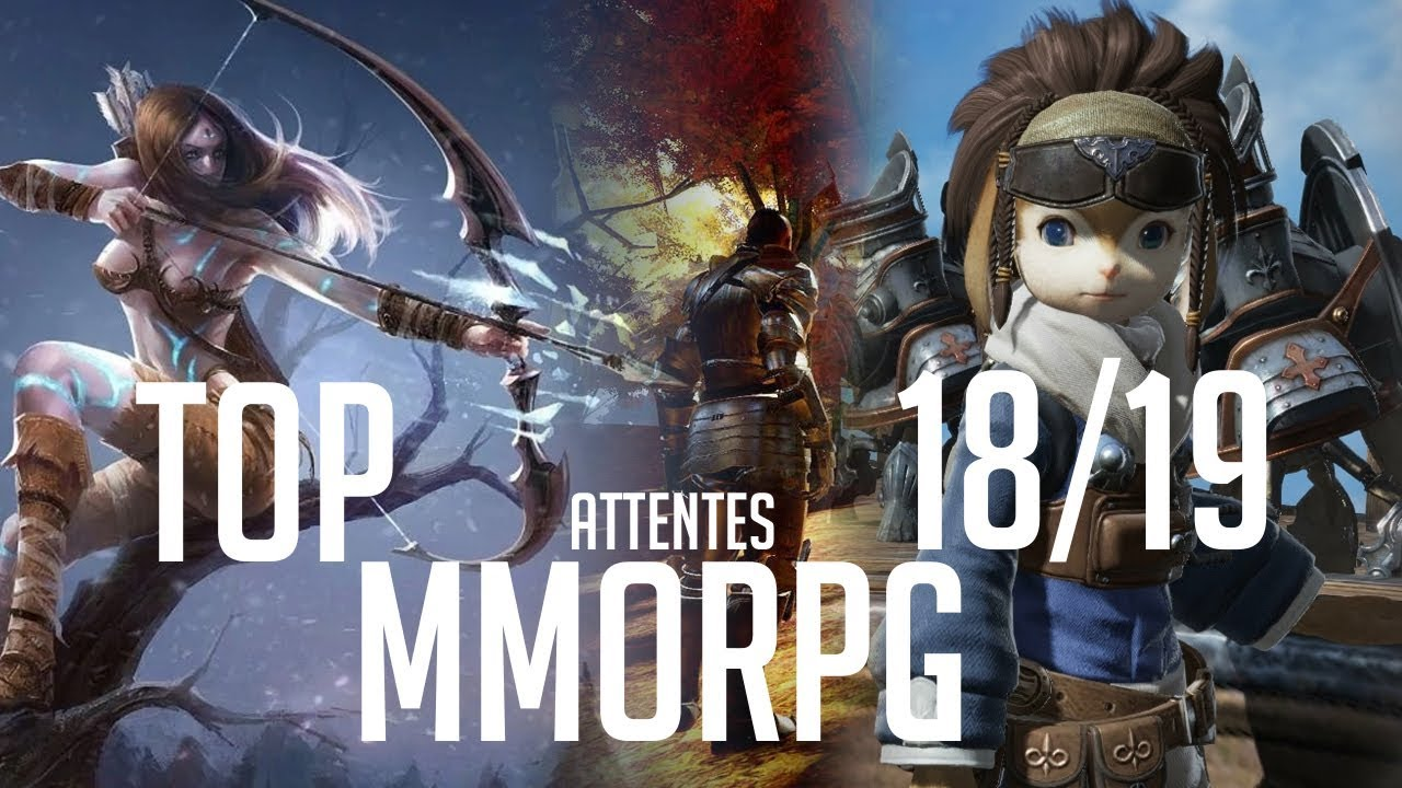 best mmorpg 2019 ps4 TOP MMORPG 2018   2019 (ATTENTES)   YouTube