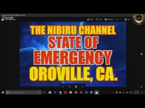 STATE OF EMERGENCY FOR OROVILLE CALIFORNIA 2017