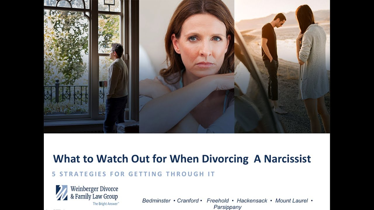 Divorcing a Narcissist - 5 Strategies to Help