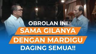 Obrolan Dengan Ichsanuddin Noorsy ini Paling Bergizi Selain Obrolan dengan Bossman Sontoloyo.