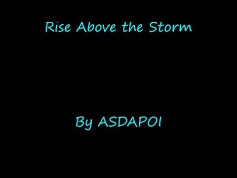 Rise Above the Storm {Lyrics}