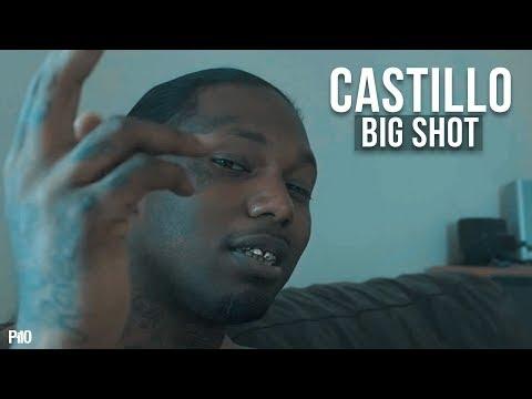 P110 - Castillo - Big Shot [Music Video]