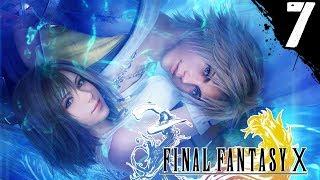 7) Final Fantasy X - Playthrough Gameplay