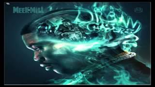 MEEK MILLS - ON MY WAY INSTRUMENTAL DREAM CHASERS 2