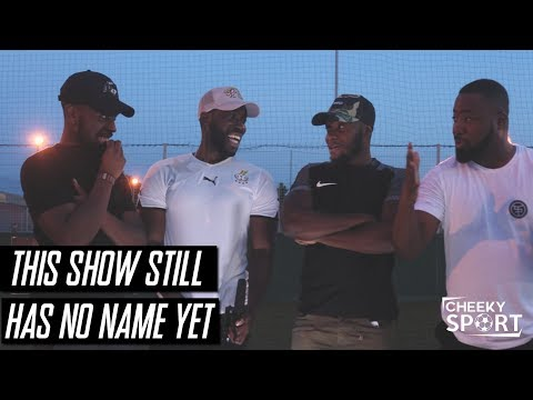 CheekySport Talk Show | This Show Still Has No Name Yet | Help Us Name It!