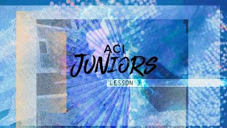 ACI Juniors 5/29/20 Bible Lesson 3