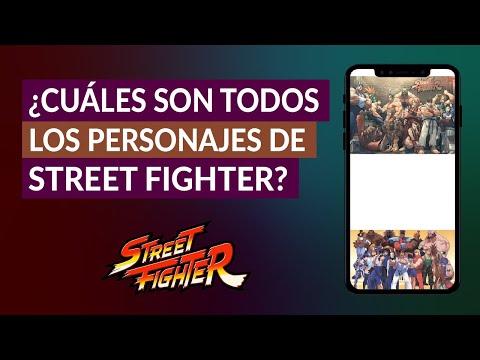 ¿Cuáles son Todos los Personajes de Street Fighter? ¿Cuál es el Personaje más Fuerte?