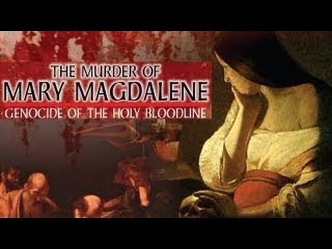 Jesus and Mary Magdalene - The Truth to the Bloodline of Jesus Christ