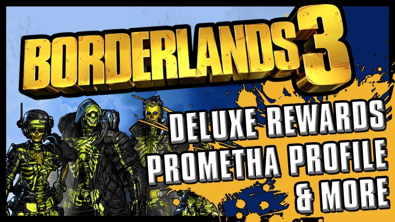 Borderlands 3 - News | Deluxe Edition Explained & Promethea Profile thumbnail