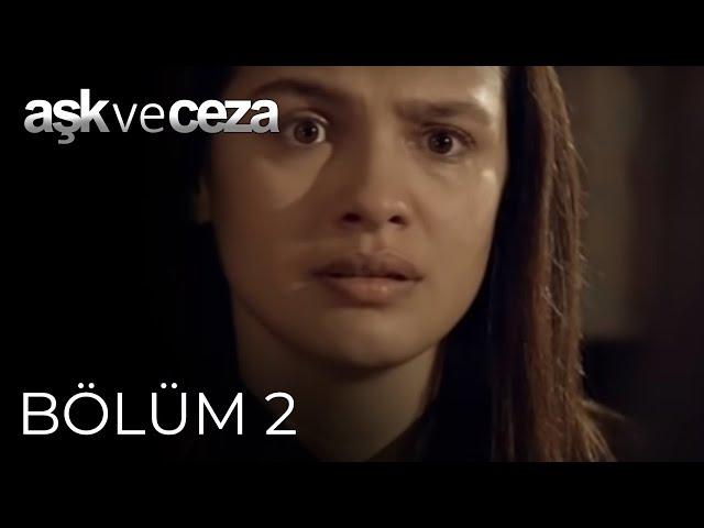 Aşk ve Ceza > Episode 2