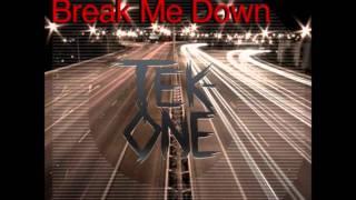The One Hundred - Break Me Down (Tek-One Remix)