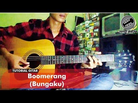 Tutorial Gitar   Boomerang - Bungaku