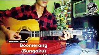 Video Tutorial Gitar | Boomerang - Bungaku download MP3, 3GP, MP4, WEBM, AVI, FLV September 2018