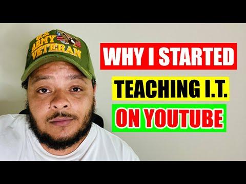Why I Started Teaching I.T. on YouTube