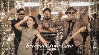 Serenata Jiwa Lara - Diskoria feat Dian Sastrowardoyo | Cover by Kirana Anandita