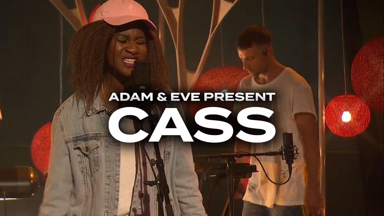 CASS - Sticks & Stones | Adam & Eve Present